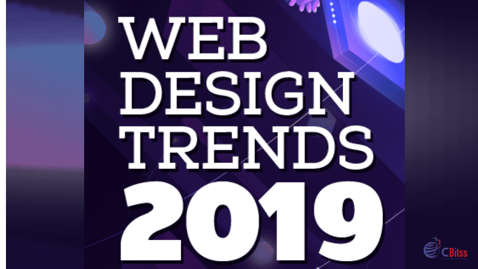 Web Design Trends 2019 – CBitss